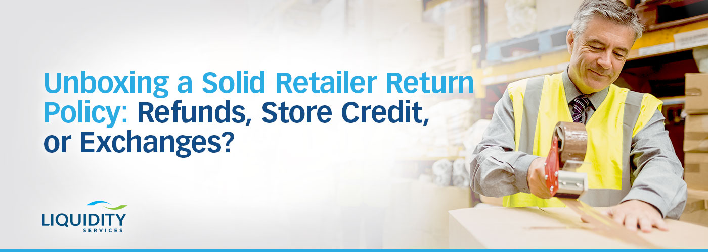 Retailers' return policies must handle refunds, store credit and exchanges fairly